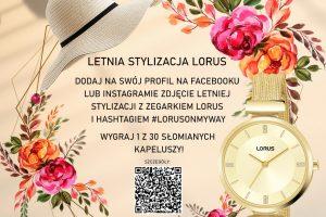 """Konkurs """"Letnia stylizacja Lorus"""""""